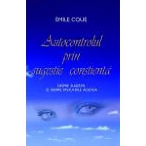 Autocontrolul prin sugestie conştientă